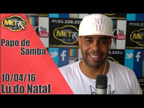 Programa Papo de Samba com Lu do Natal - Radio Nova Metro