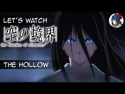 Let's Watch: Kara no Kyoukai: The Garden of Sinners - The Hollow | SnowHeronLP