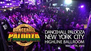 Dancehall Palooza May 18th at Highline Ballroom