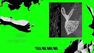 Rampa & WhoMadeWho - Tell Me Are We