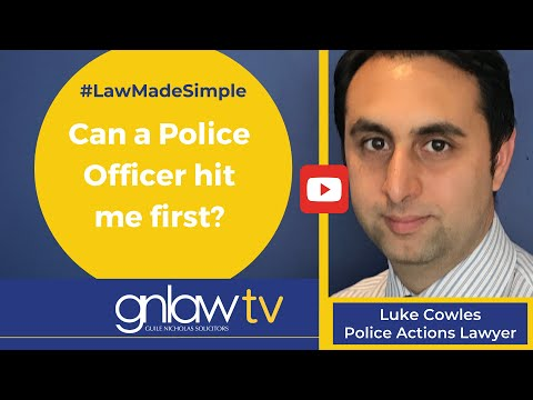 Can a Police Officer hit me first? Luke Cowles 020 8492 2290