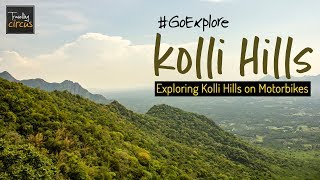 Weekend Ride to Kolli Hills | 70 Hair-Pin Bends | #GoExplore | Travelling Circus