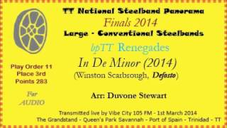 TT Steelband Panorama 2014 - Large Finals. Renegades - In De Minor (Arr by Duvone Stewart)