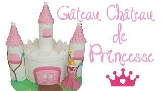 Comment faire un gâteau de princesse le château | How to make a Princess Castle cake | Cake design