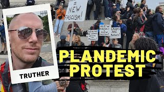 The Anti-Plandemic Protest - Those who are smeared by the MSM for having a different view to them