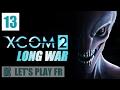 [FR] XCOM 2 Long War 2 – 13