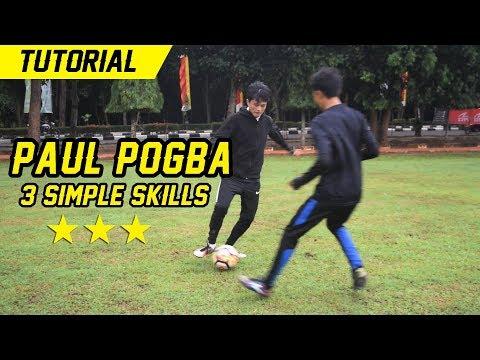 3 Cara Mudah Skills Seperti PAUL POGBA