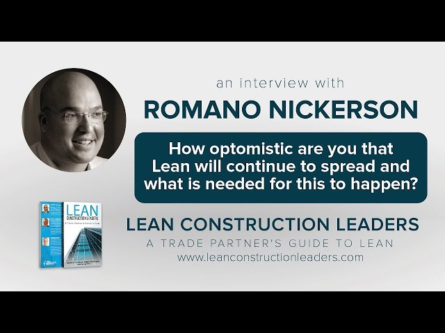 How optimistic are you that Lean will continue to spread? What more is needed?