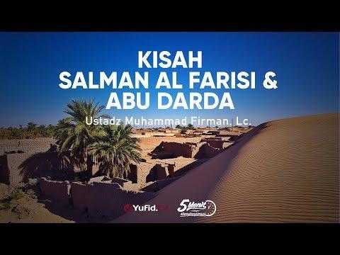 Kisah Salman Al Farisi & Abu Darda - Ustadz Muhammad Firman, Lc. - 5 Menit Yang Menginspirasi