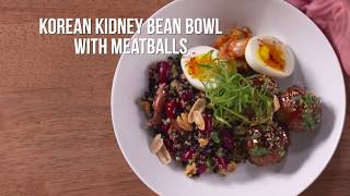 Korean Kidney Bean and Multi-Grain Bowl, with Gochujang Meatballs and a Poached Egg