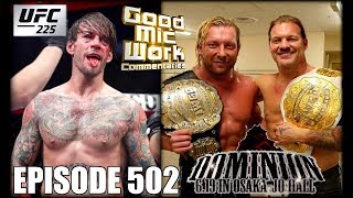 CM Punk DESTROYED At UFC 225 | NJPW Dominion Was AWESOME | Roman vs Brock AGAIN??