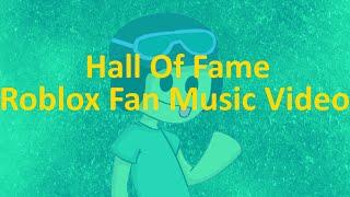 Hall Of Fame - Roblox Fan Music Video By FUDZ