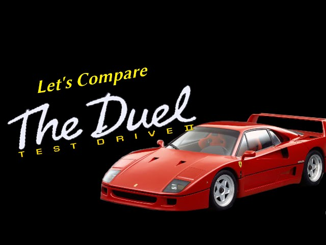 Let's Compare ( Test Drive 2 - The Duel )