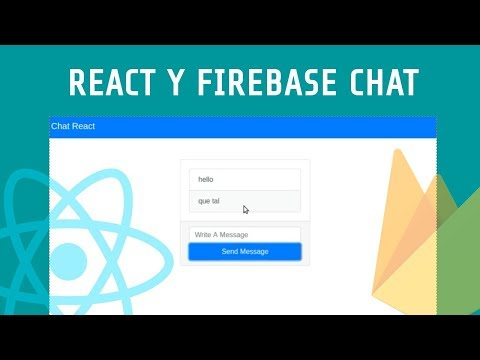 React Y Firebase Chat, Con Bootstrap4, Webpack Y Babel