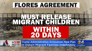 Trump Administration To Allow Longer Detention Of Migrant Families