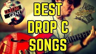 TOP 10 DROP C SONGS | Best Riffs You Should Learn In Drop C Tuning