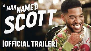 A Man Named Scott - Official Trailer Starring Kid Cudi