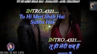 Tu Hi Meri Shab Hai Karaoke With Scrolling Lyrics Eng. & हिंदी