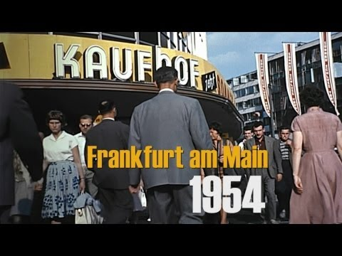 Frankfurt / M. 1954 u. 1959 in color & HD