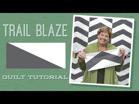 "Make a ""Trail Blaze"" Quilt with Jenny!"