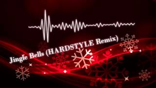 Jingle Bells (HARDSTYLE Remix)