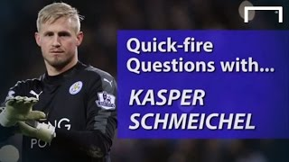 Quick-fire questions with Kasper Schmeichel