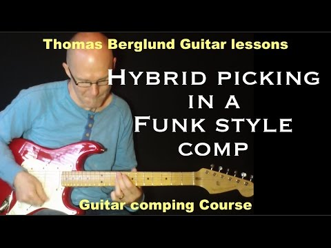 Hybrid picking in a Funk style comp - Guitar comping no.13 - Guitar lesson