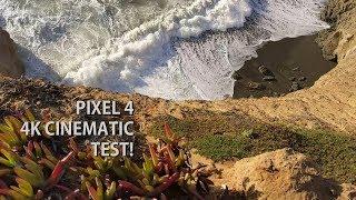 Pixel 4 Cinematic 4K Video Test!