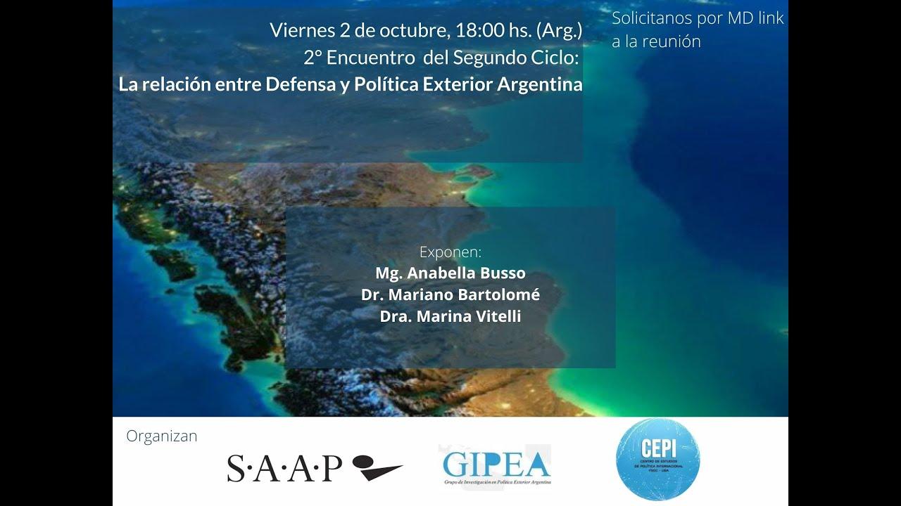 La Relación entre Defensa y Política Exterior Argentina - Segundo Ciclo #3