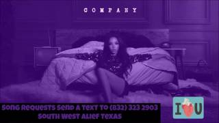Tinashe Company Screwed Slowed Down Mafia @djdoeman Song Requests Send a text to 832 323 2903