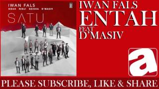 Iwan Fals - Entah ( d'Masiv)