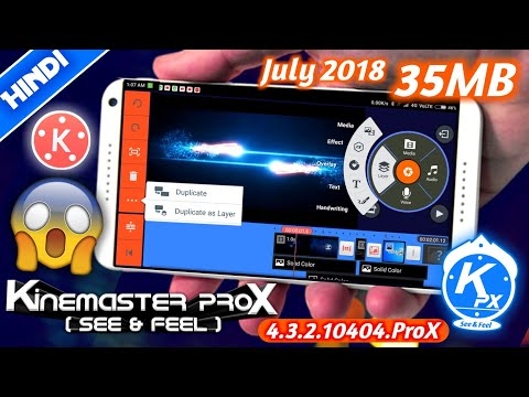 Best KineMaster ProX Mod 2018 For All Devices (July 2018 Update)   Free Download