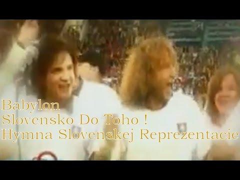 Babylon - Slovensko Do Toho ! Hymna Slovenskej Reprezentácie... (Oficialny Videoklip)