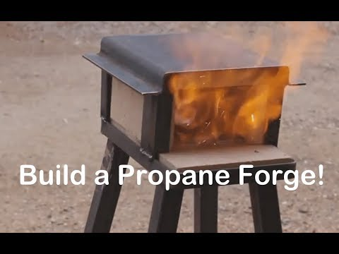 Build a Propane Forge for $50!