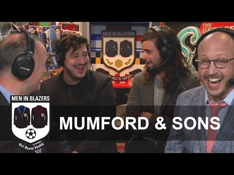 Men in Blazers: Mumford & Sons