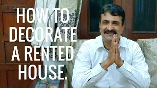 How to decorate a rented house ? Hindi