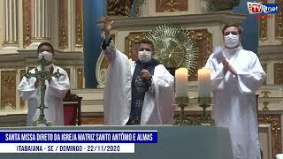 Santa Missa Igreja Matriz Santo Antônio e Almas