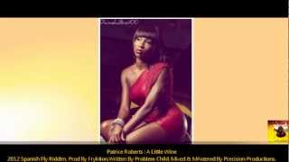 Patrice Roberts : A Little Wine [2012 St. Vincent] [Spanish Fly Riddim, Prod By Fryktion]