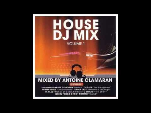Antoine Clamaran -‎ House DJ Mix Volume 1 (2001)