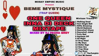 Beme Mystique aka TrapQueen - One Queen Inna Di Deck Mixtape - 2020