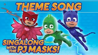 PJ Masks - Theme song
