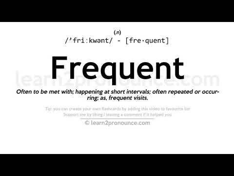 Frequent pronunciation and definition
