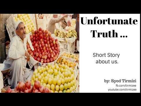 Unfortunate Truth By Pakistani Motivational Speaker Syed Tirmizi