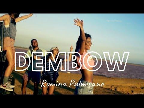 Romina Palmisano | Dembow (Video Oficial)