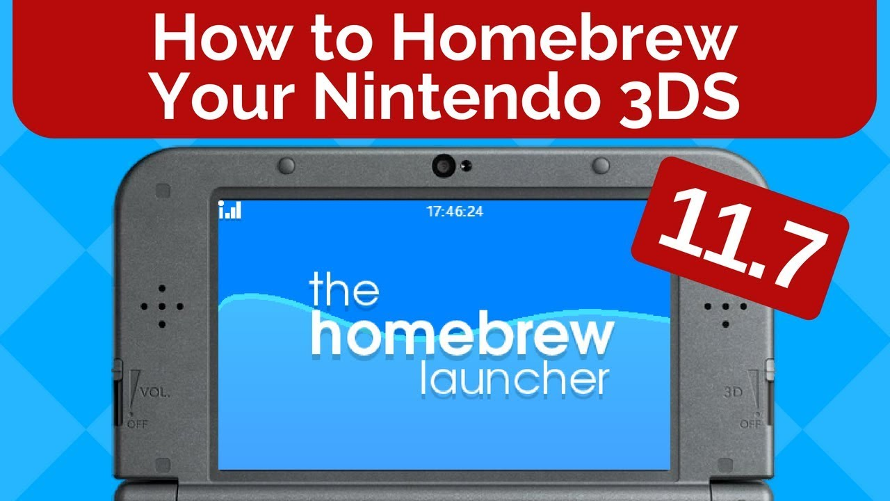 How to Homebrew Your Nintendo 3DS 11 7 For FREE