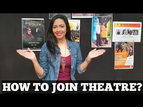 Acting in THEATRE | Process to join, benefits, payment