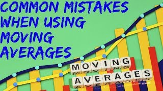 How to Use (and How Not to Use) Moving Averages 💹