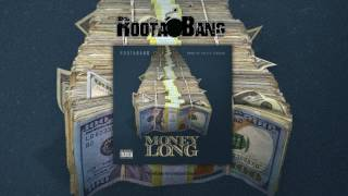 Money Long - RootaBang