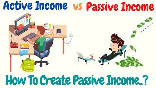 ACTIVE INCOME VS PASSIVE INCOME IN TAMIL | HOW TO CREATE PASSIVE INCOME l Life Changing Moment