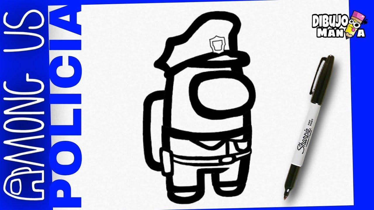 Como Dibujar Al Policia De Among Us Facil Paso A Paso How ...